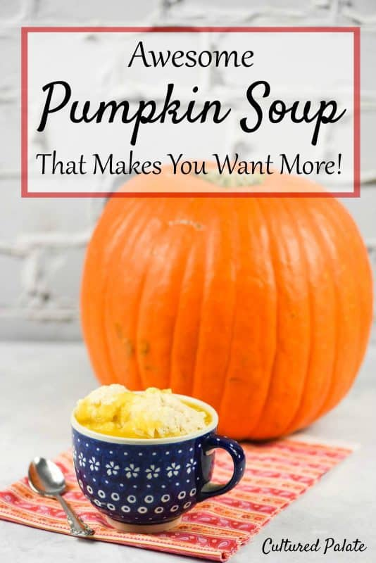 Awesome Pumpkin Soup that Makes You Want More
