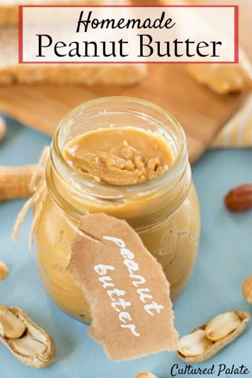 Homemade Peanut Butter - Peanut Butter Recipe shown in a glass jar