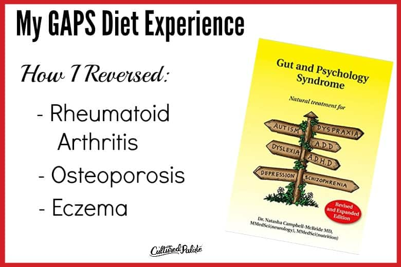 Text overlay with My GAPS Diet Experience written showing the book Gut and Psychology Syndrome in horizontal image.