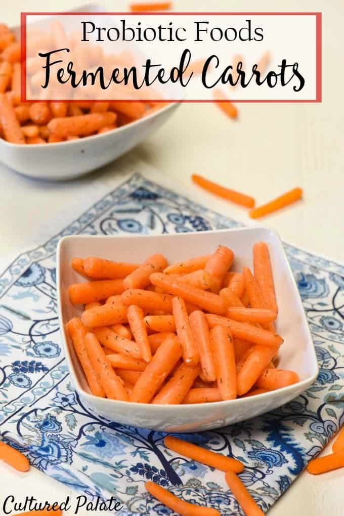 Find out how easy probiotic foods and fermented foods are to make - economical and budget friendly Fermented Carrots are filled with beneficial bacteria. https://myculturedpalate.com  #fermentedcarrots #probioticfoods #fermentedfoods #ferments #gaps #paleo