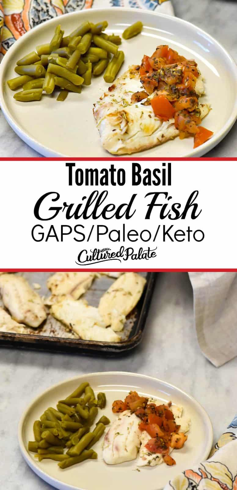 Grilled Fish recipe shown in two images with text overlay - plated and on baking sheet