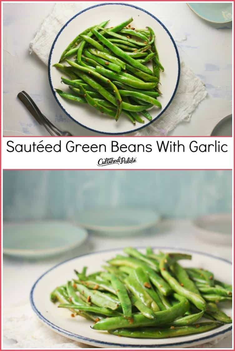 Sautéed Green Beans With Garlic shown from overhead and from the side with blue background and text overlay.