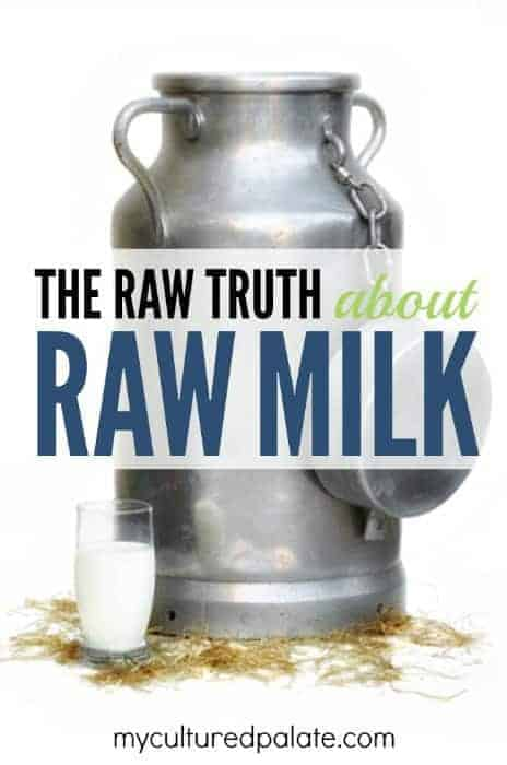 Truth About Raw Milk