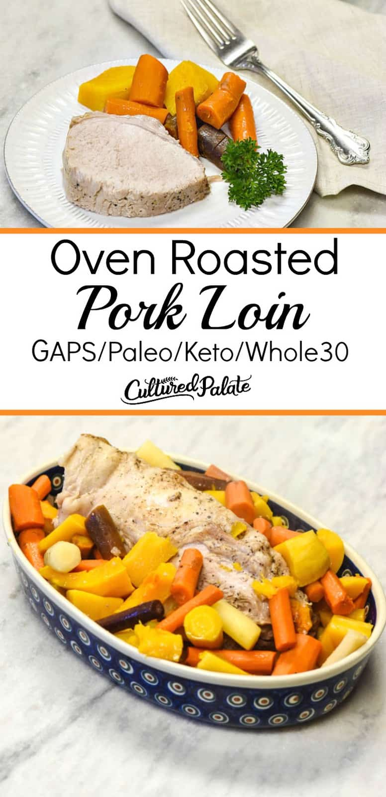 2 images of Oven Roasted pork loin with text overlay