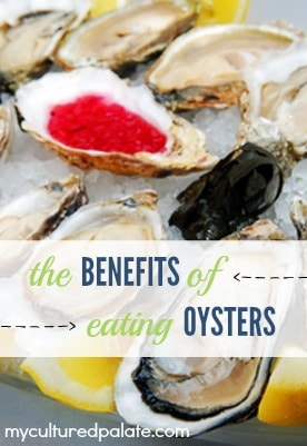 The Benefits of Eating Oysters