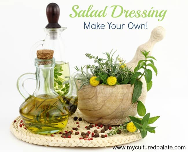 Salad Dressing Make Your Own