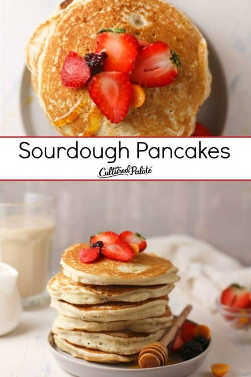 Overhead and side view of Sourdough Pancakes on a plate topped with strawberries.