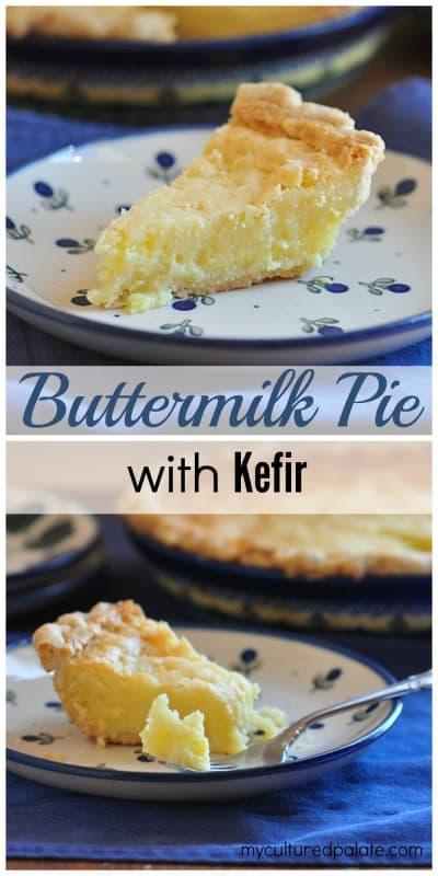 buttermilk pie with kefir collage