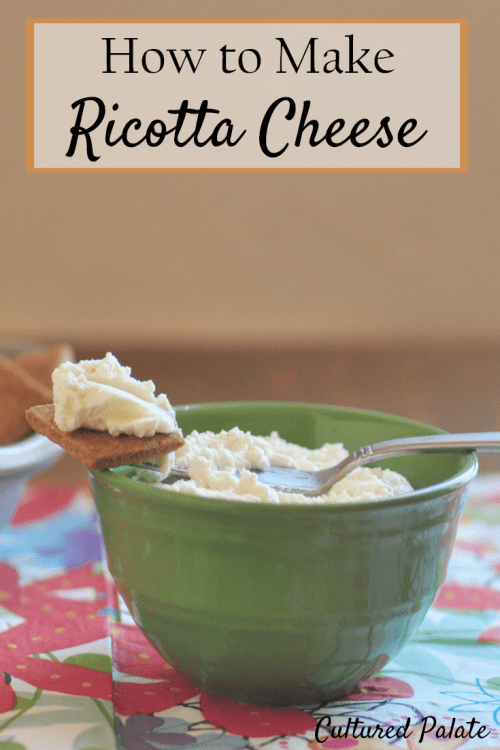 how to make ricotta cheese - showing ricotta cheese on a cracker with title