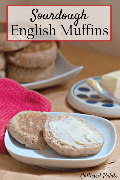 sourdough English muffins shown on plate buttered