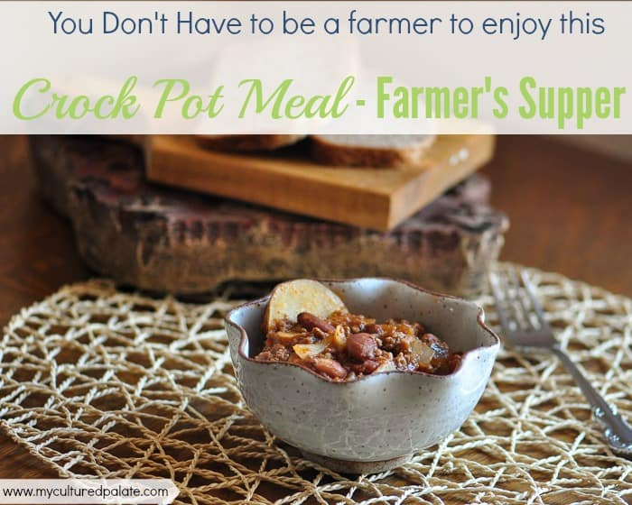 farmer's supper crock pot meal