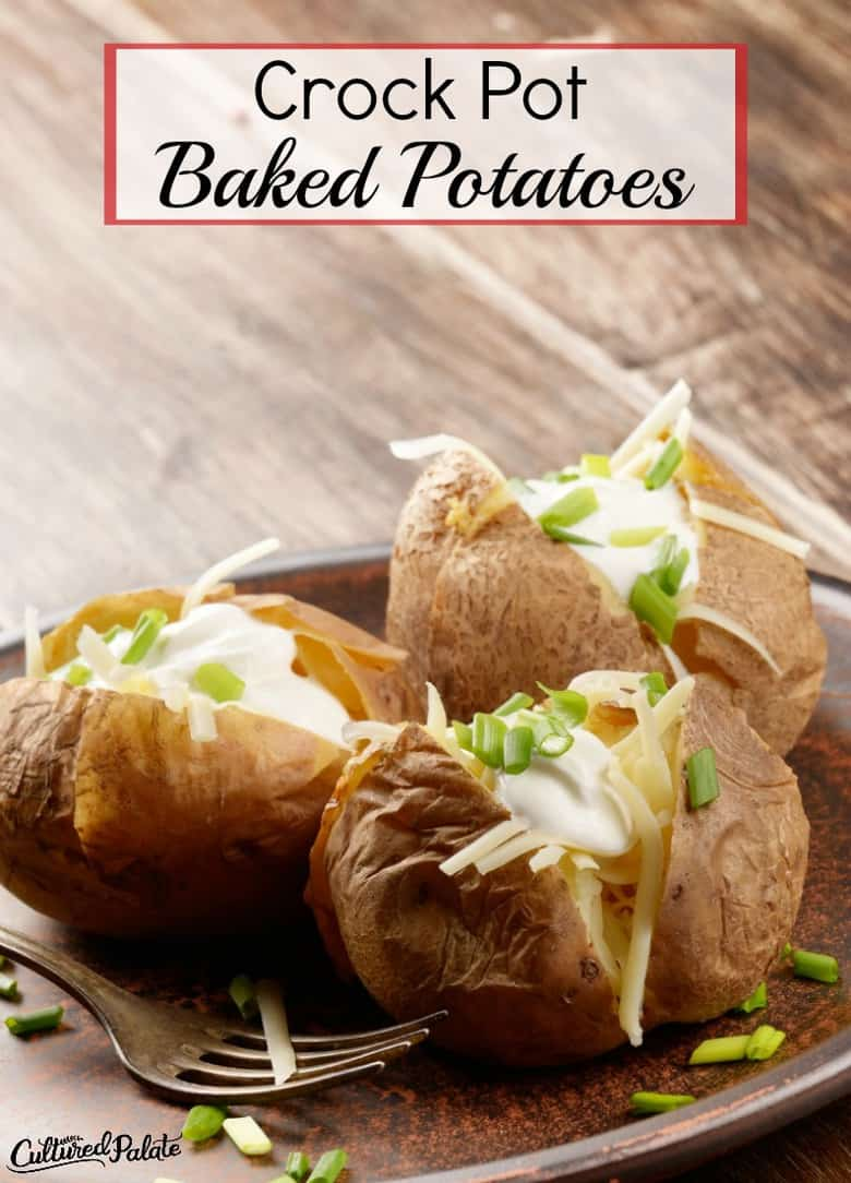 Baked Potatoes in Crock Pot shown served on silver plate with text overlay.