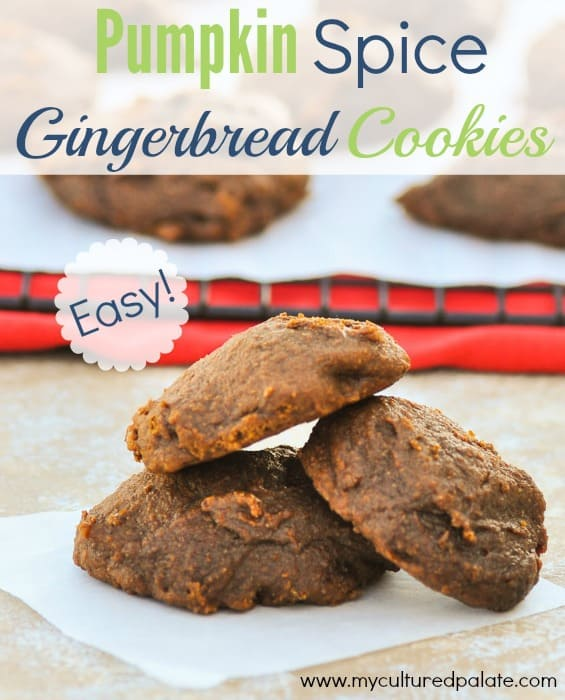 easy pumpkin spice gingerbread cookies