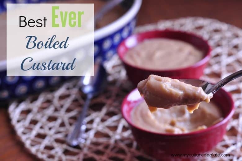 best ever boiled custard