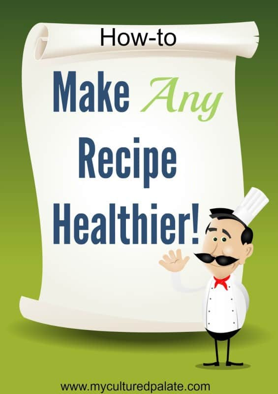 Make Recipes Healthier