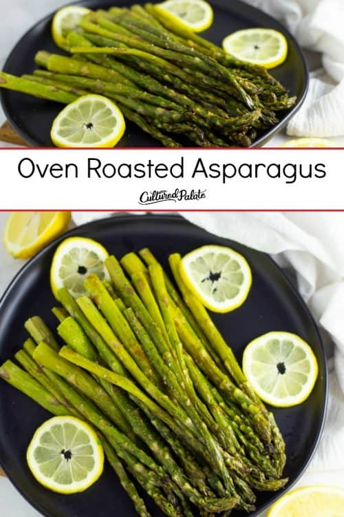 Oven roasted asparagus shown on black plate in two images with text overlay.