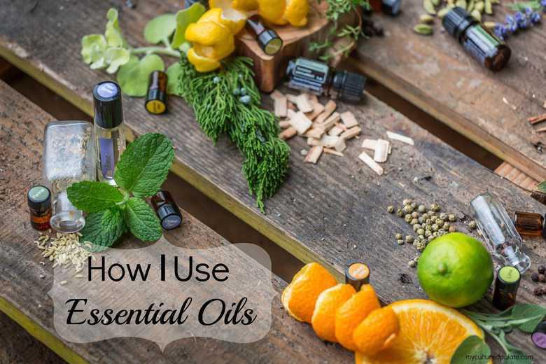 How I Use Essential Oils