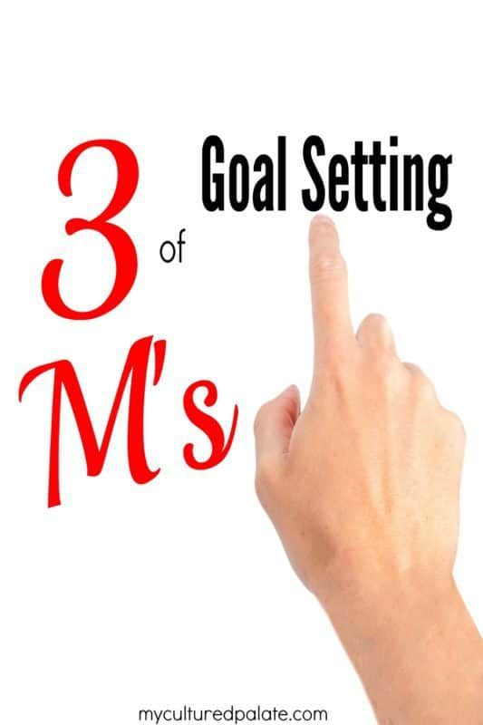 new year goals -3-ms-of-goal-setting