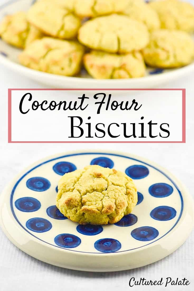 Coconut Flour Biscuits. Delicious coconut biscuits that are ready from start to finish in only 20 minutes. www.myculturedpalate.com #coconut #biscuits #coconutrecipes #healthyrecipes #cookies