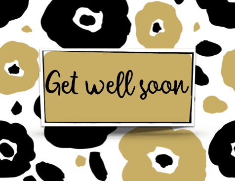 Free Printable Get Well Cards - Black and Gold Flowers