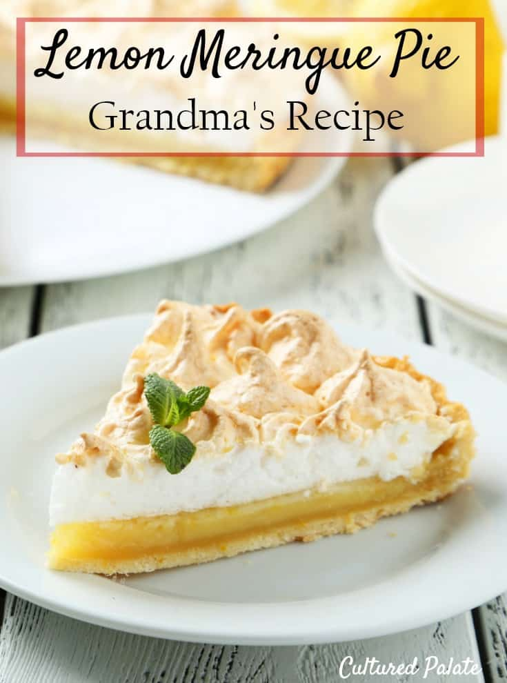 Looking for a Lemon Meringue Pie that is out of this world? Grandma's Lemon Meringue Pie Recipe is for you. An easy to make, lemon dessert. Myculturedpalate.com #lemon pie #lemonmeringuepie #dessertrecipe