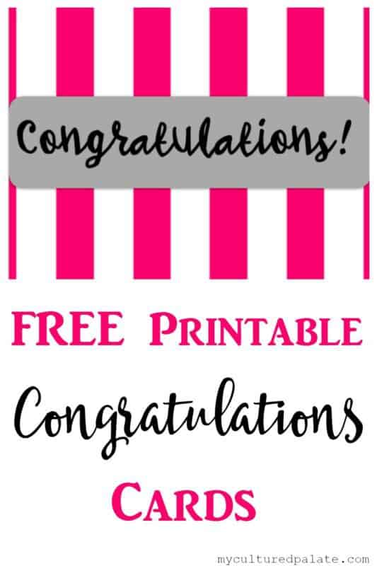 picture regarding Congratulations Cards Printable identified as Congratulations Playing cards - No cost Printables Cultured Palate