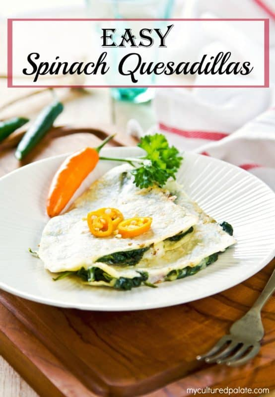 Easy Spinach Quesadillas