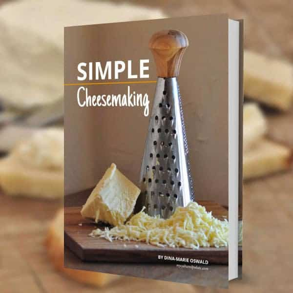 Simple Cheesemaking eBook by Dina-Marie Oswald - myculturedpalate.com