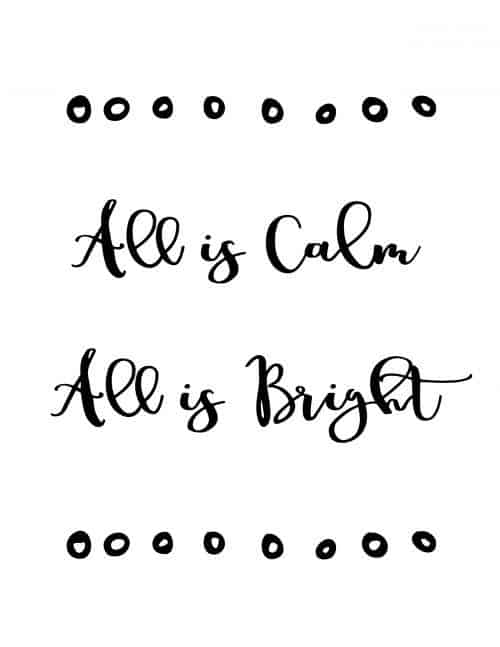 all is calm all is bright free printable wall art