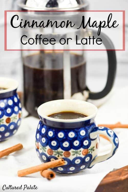 Cinnamon Maple Coffee or Latte