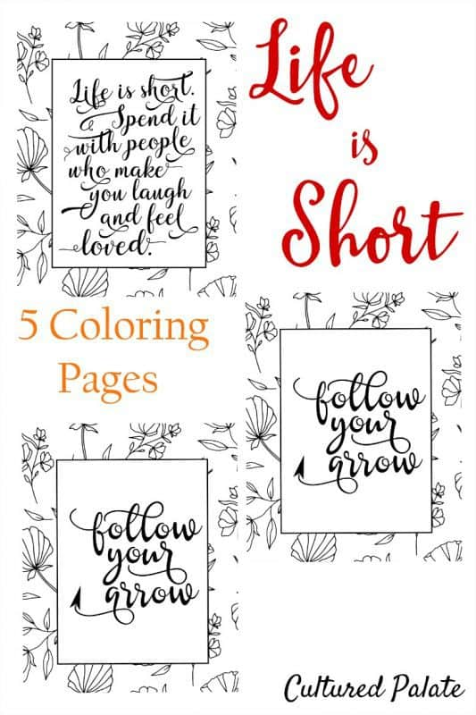 Life is Short Coloring Pages 3 pages shown with title