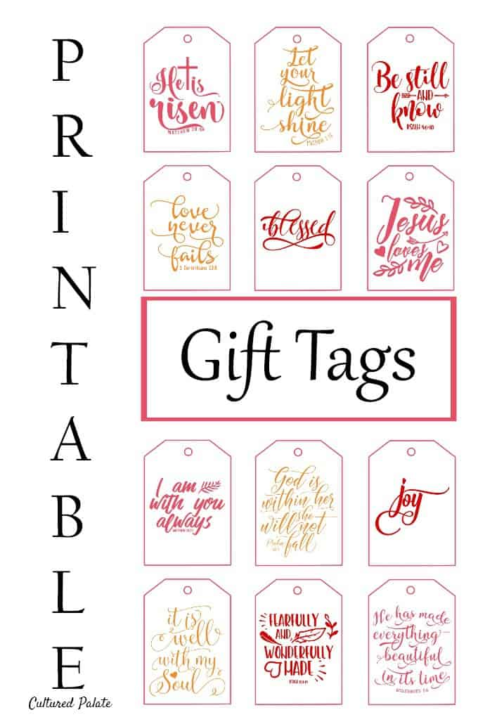 Get your easy to use Inspirational Printable Gift Tags to complete that special gift for your special someone. https://myculturedpalate.com/printable-gift-tags-inspirational/ #printablegifttags #printables #gifttags #DIY #homemadegifts #holiday
