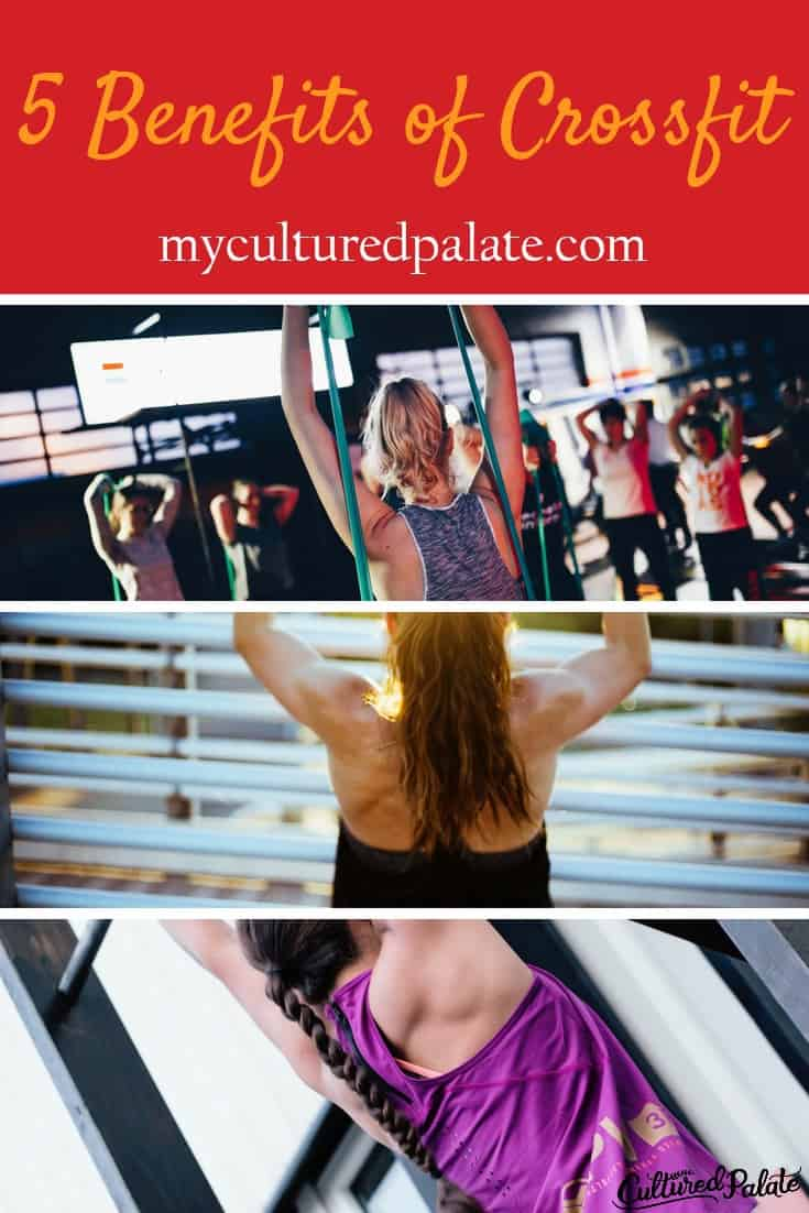 Looking for an exercise that gives quick results? 5 Benefits of CrossFit may give you your answer! CrossFit is hot and for good reason! myculturedpalate.com #crossfit #benefitsofcrossfit #whatiscrossfit #roguefitness