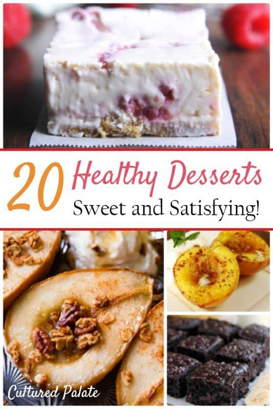 Four healthy dessert ideas shown - cake, pears, fruit, cheesecake - from the post 20 Healthy Dessert Recipes