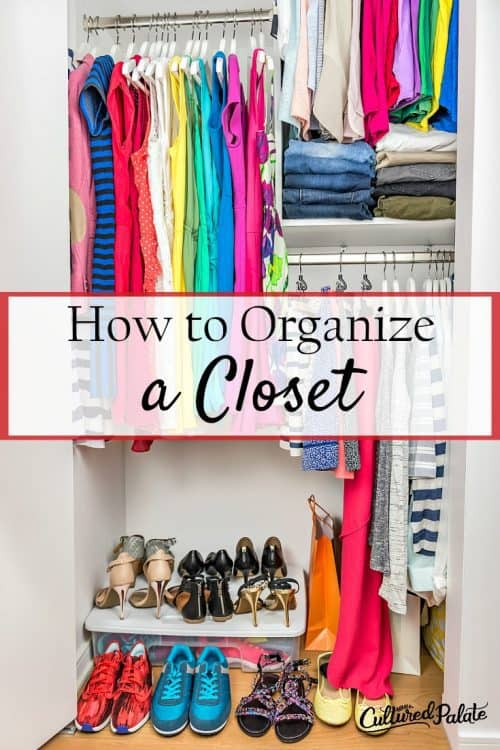 Titled vertical image of a Clothes displayed neatly in a well organized closet. From the post How to Organize a Closet.