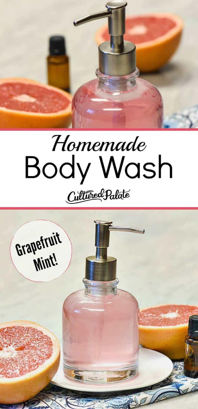 two images of homemade body wash with text overlay