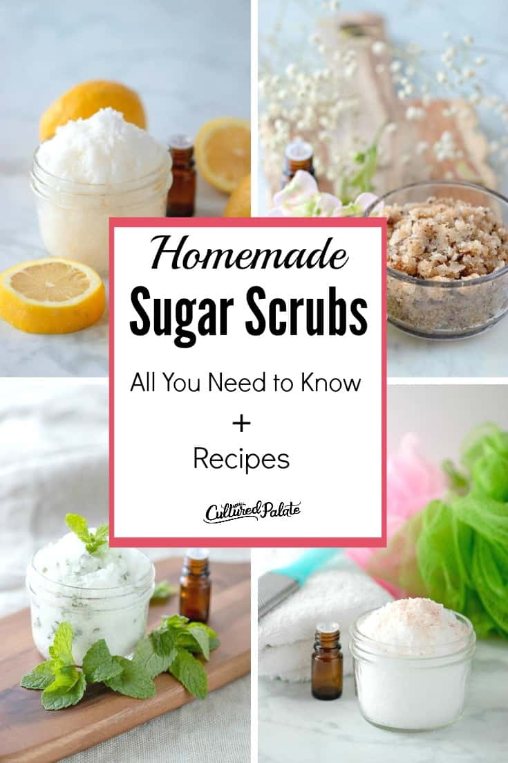 Homemade Sugar Scrubs shown in four images with text overlay and lemons, flowers, essential oils and mint around glass jars.