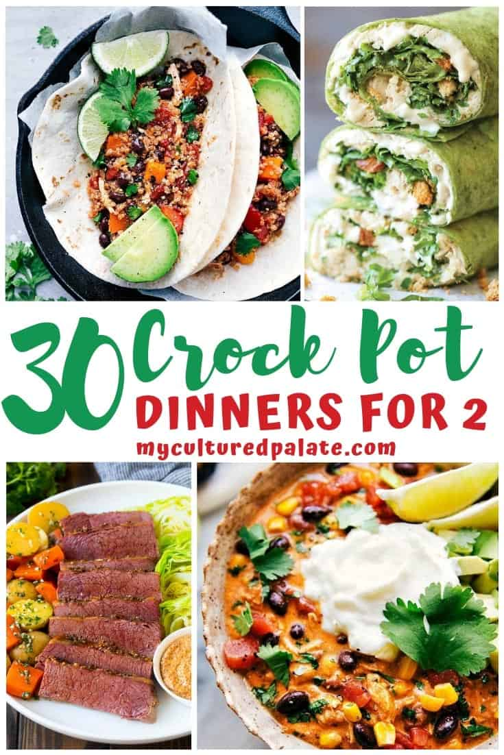 4 images from 30 Crockpot Dinners for Two shown with text overlay.