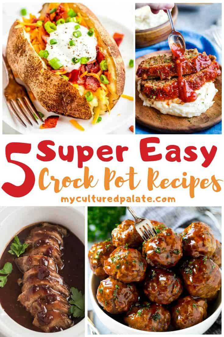 Images of 5 Super Easy Crockpot Recipes shown in a collage with text overlay