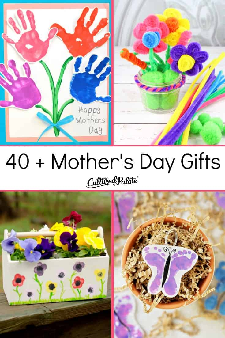 40 Mother S Day Gift Ideas Diy Cultured Palate