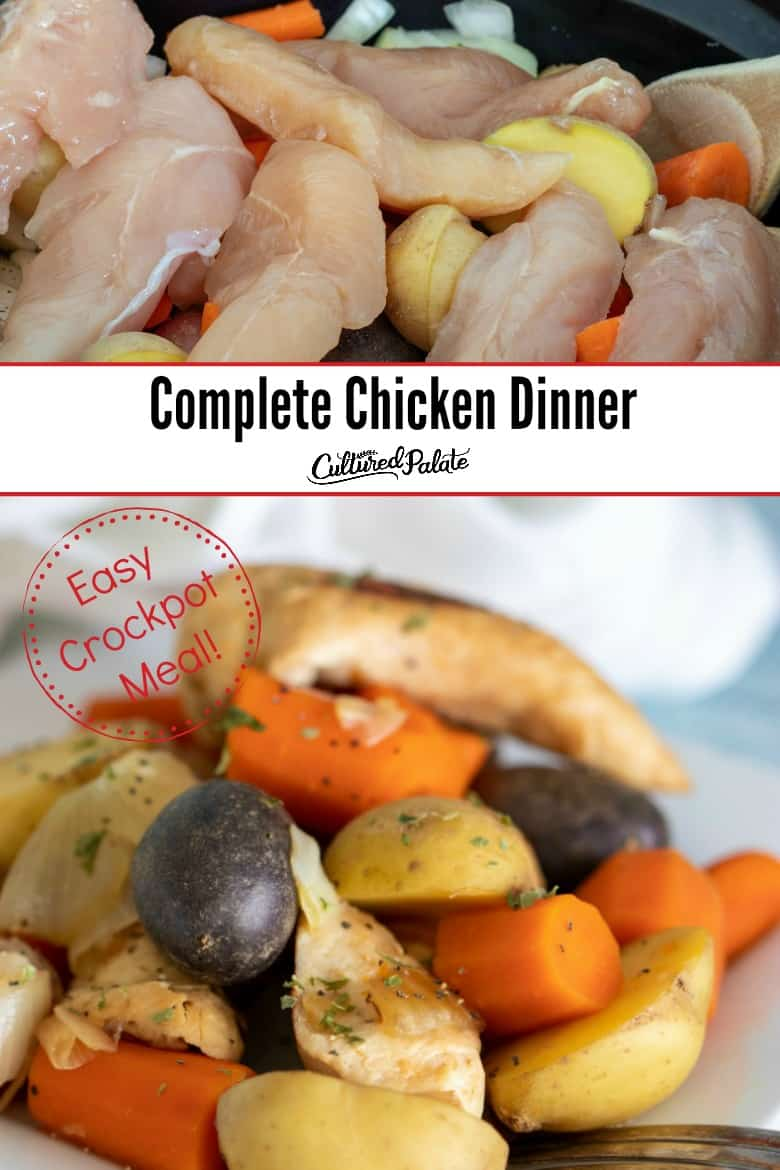 Complete Chicken Dinner in Crockpot shown being prepared and ready to eat with text overlay.