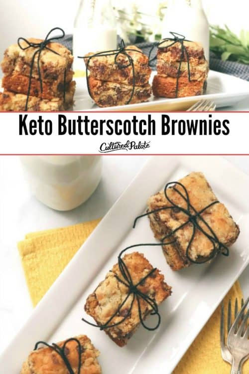 Keto Butterscotch Brownies shown overhead and from the side with text overlay.