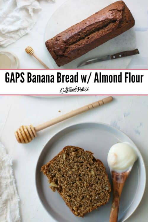 GAPS Banana Bread with Almond Flour shown in an uncut loaf and sliced with honey and text overlay.