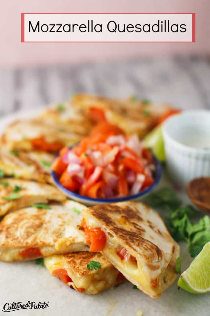 Mozzarella Quesadillas shown cut and ready to eat with text overlay.
