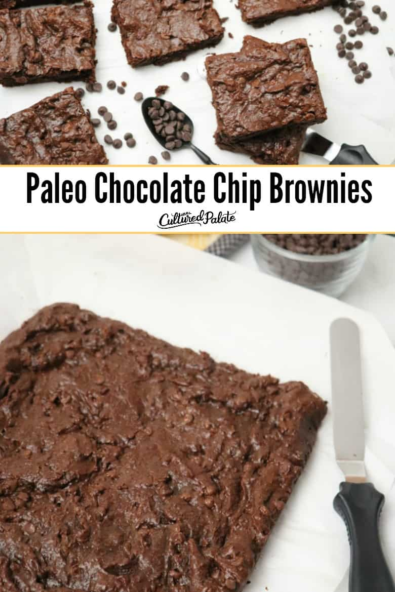 Paleo Chocolate Chip Brownies Recipe shown in two images cut and not cut with text overlay.